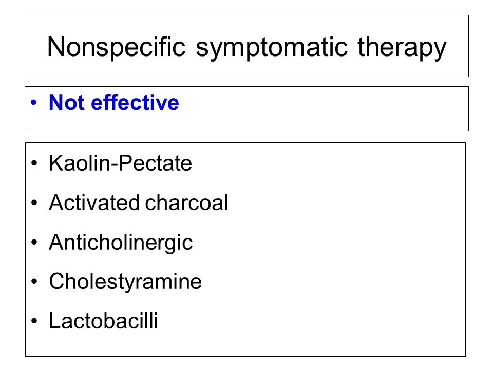 Nonspecific symptomatic therapy