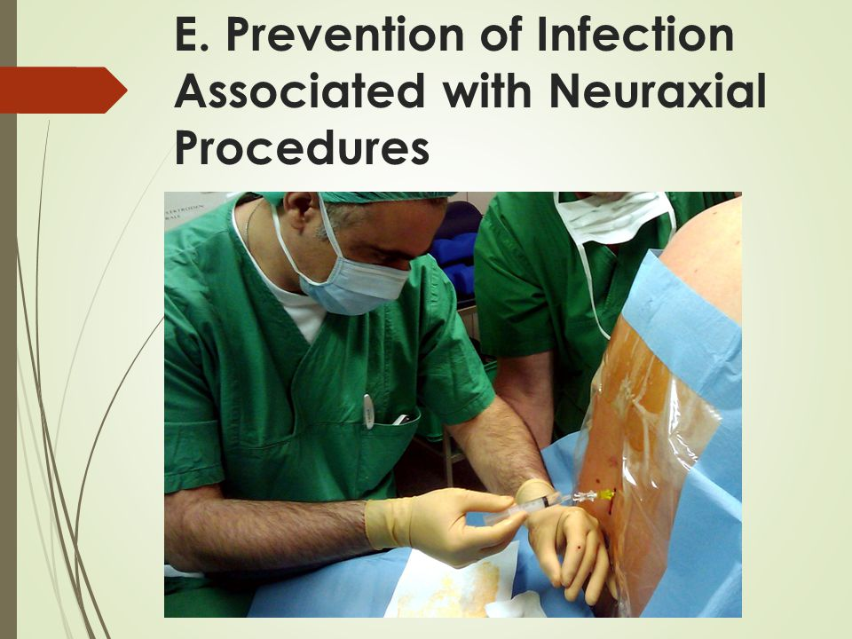 E. Prevention of Infection Associated with Neuraxial Procedures