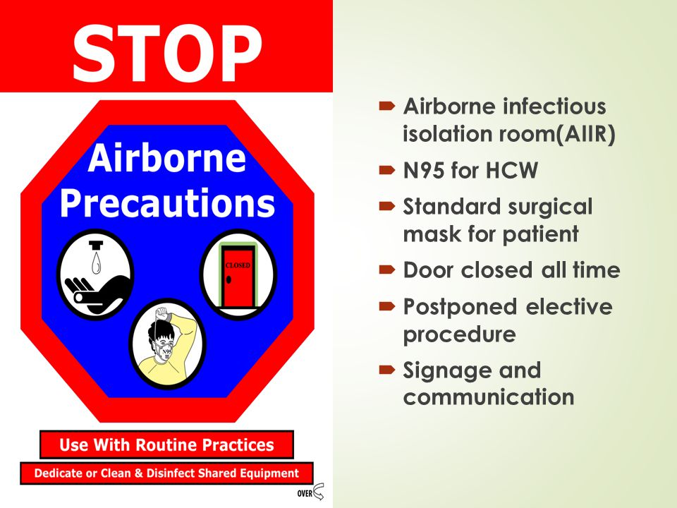 Airborne infectious isolation room(AIIR) N95 for HCW