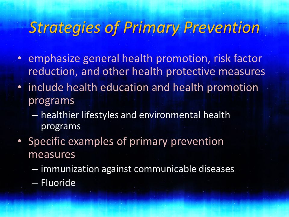 Strategies of Primary Prevention