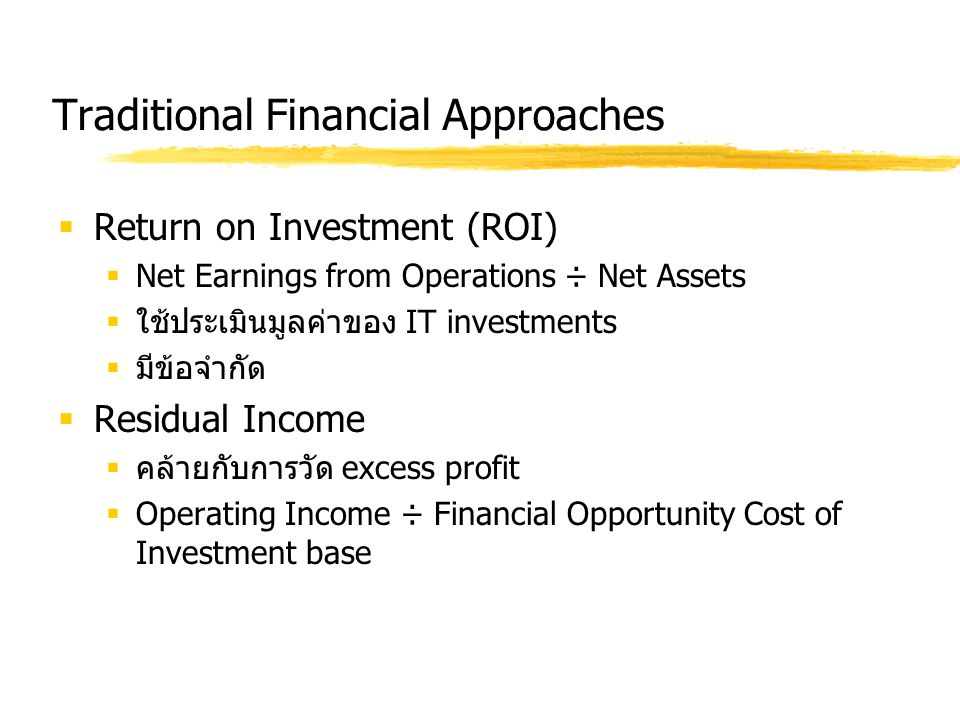 Traditional Financial Approaches