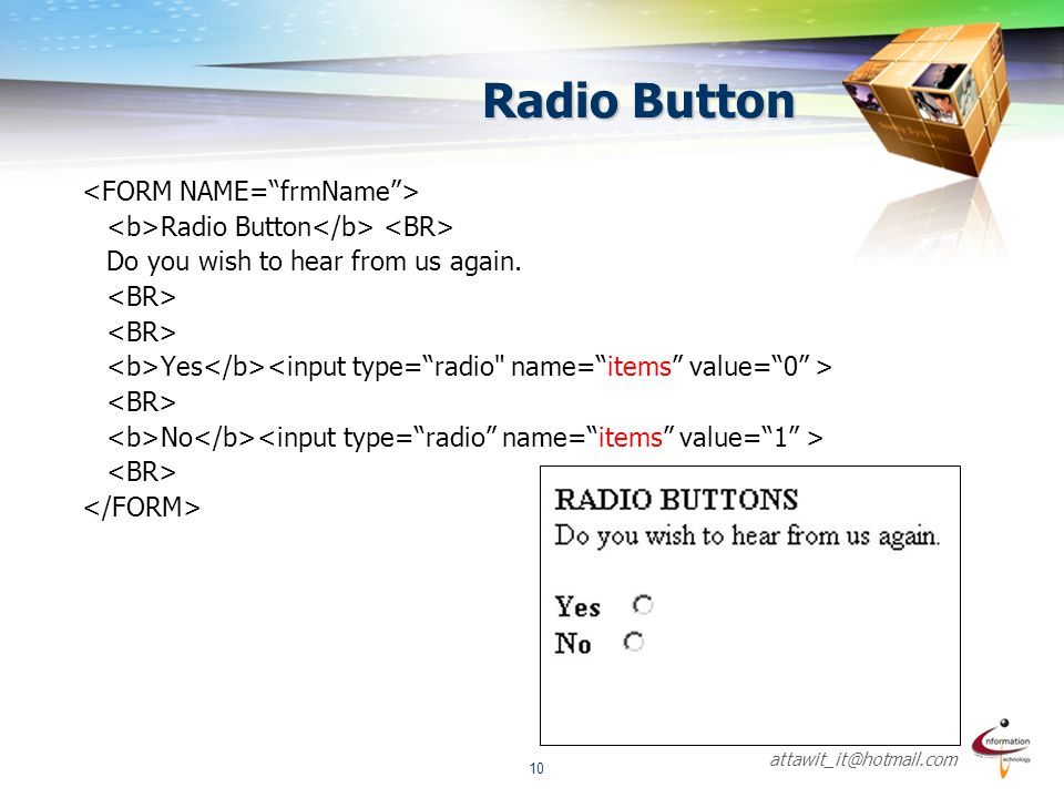 Radio Button <FORM NAME= frmName >