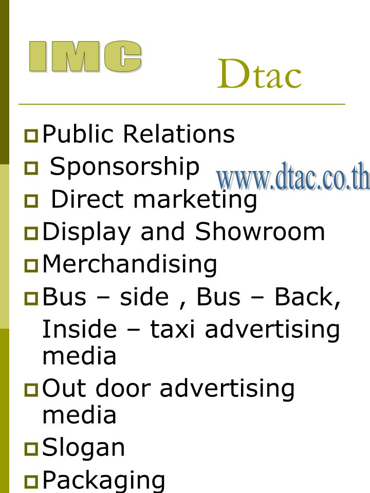 Dtac IMC Public Relations Sponsorship Direct marketing www.dtac.co.th