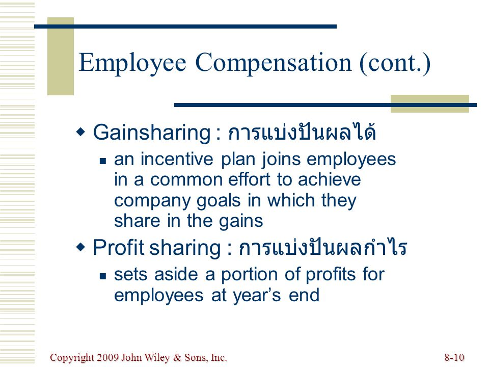 Employee Compensation (cont.)