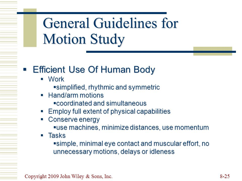 General Guidelines for Motion Study
