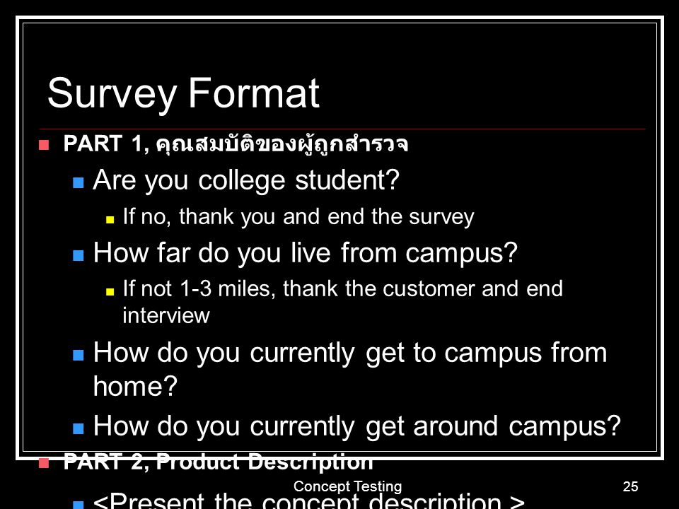 Survey Format Are you college student
