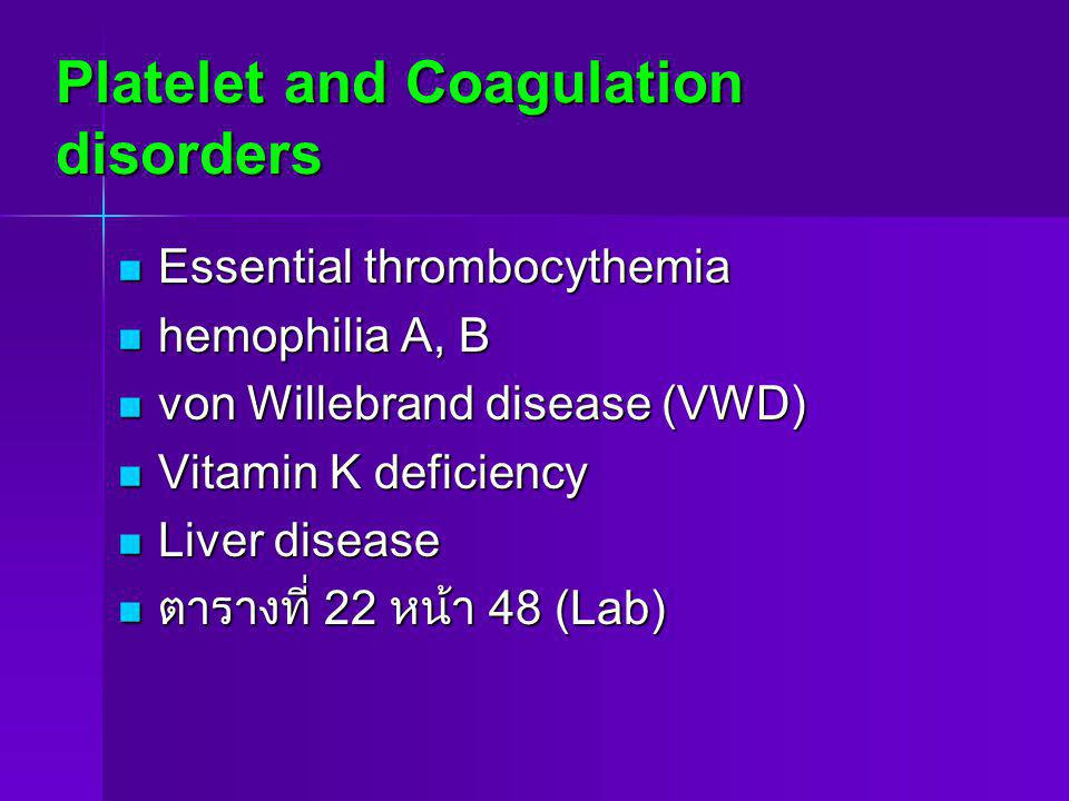 Platelet and Coagulation disorders