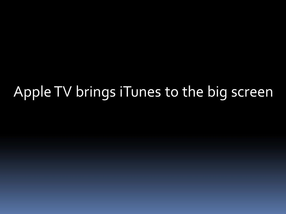 Apple TV brings iTunes to the big screen