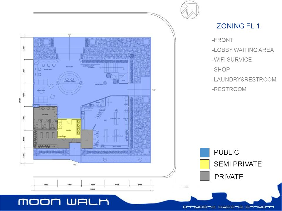 ZONING FL 1. PUBLIC SEMI PRIVATE PRIVATE FRONT LOBBY WAITING AREA