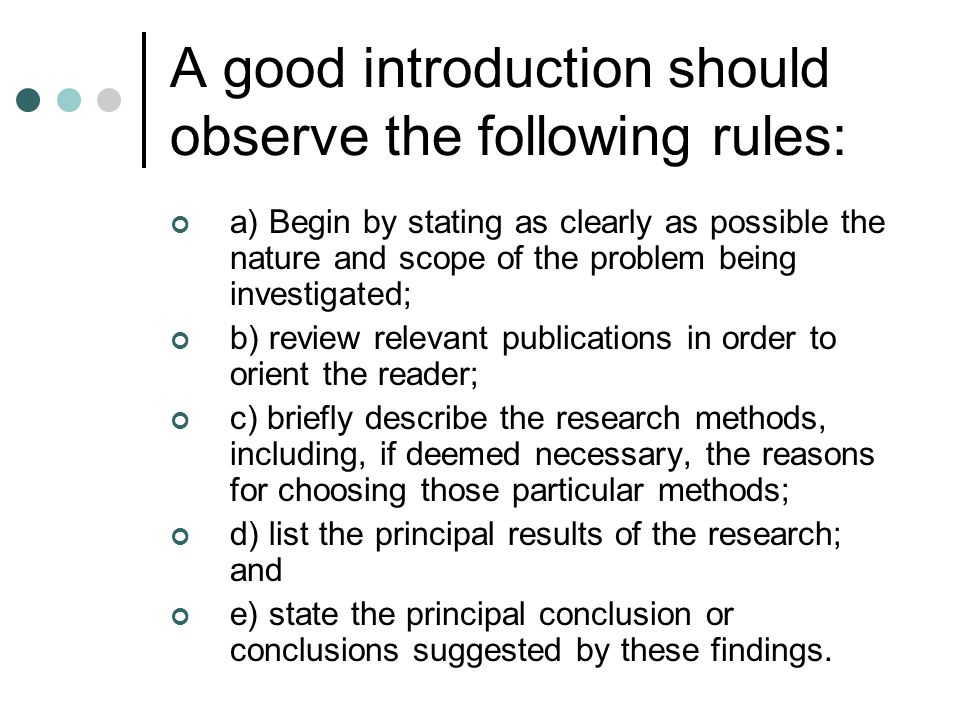 A good introduction should observe the following rules: