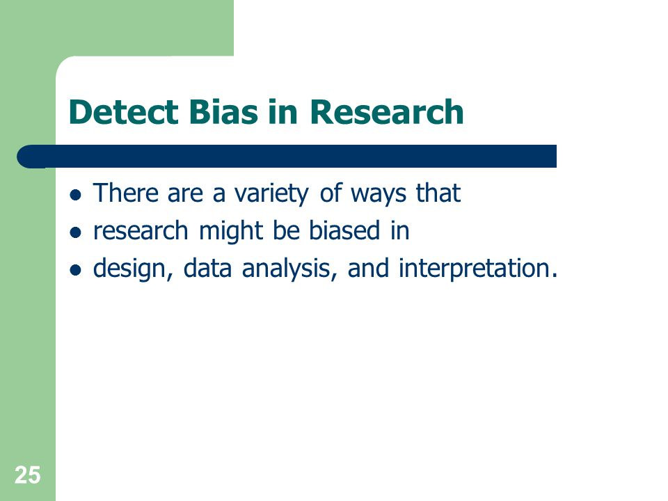 Detect Bias in Research