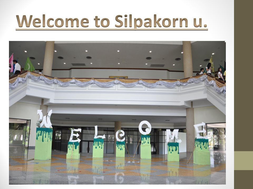 Welcome to Silpakorn u.