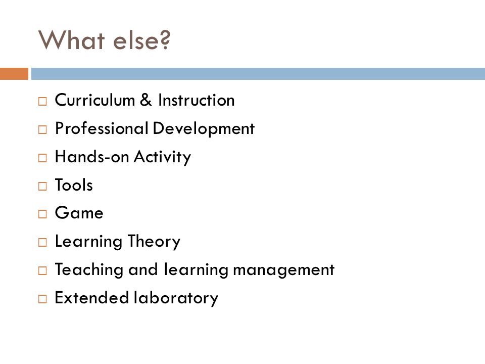 What else Curriculum & Instruction Professional Development