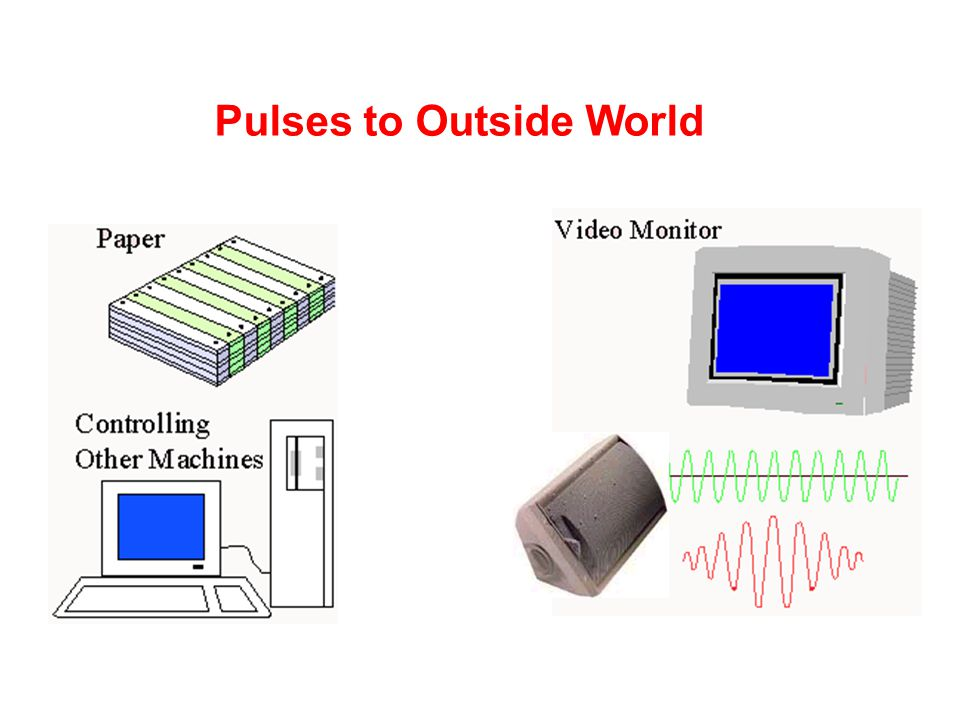 Pulses to Outside World