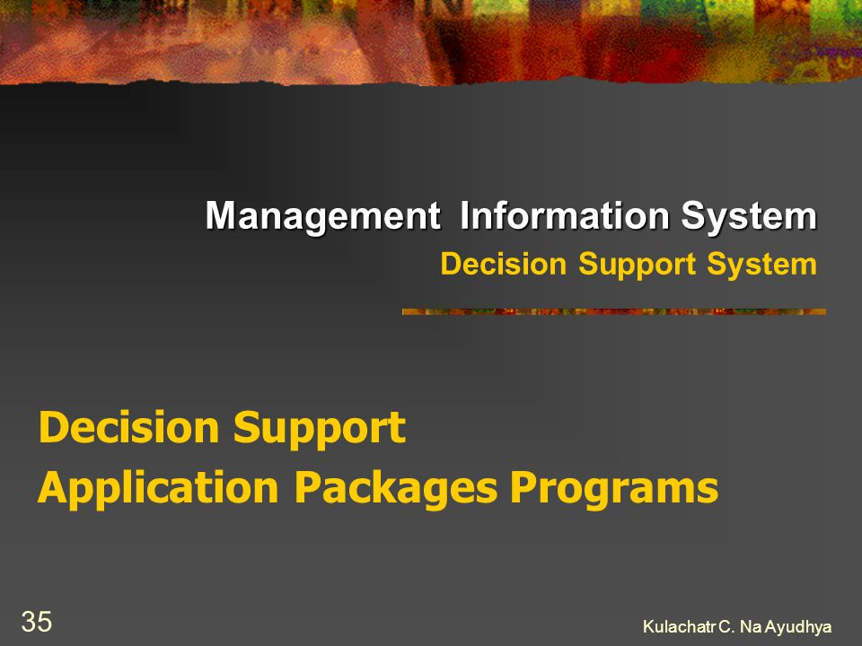 Management Information System Decision Support System