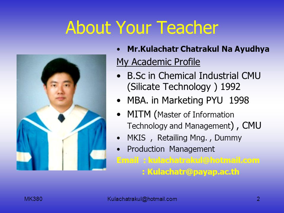 About Your Teacher My Academic Profile