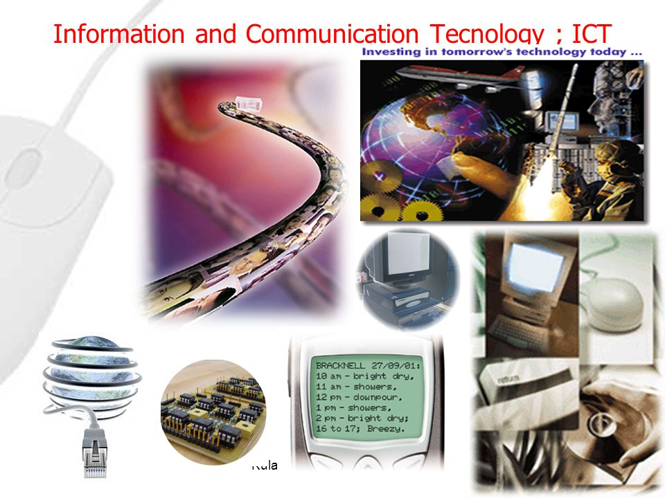 Information and Communication Tecnology ; ICT