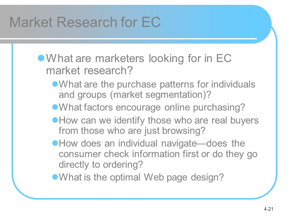 Market Research for EC What are marketers looking for in EC market research