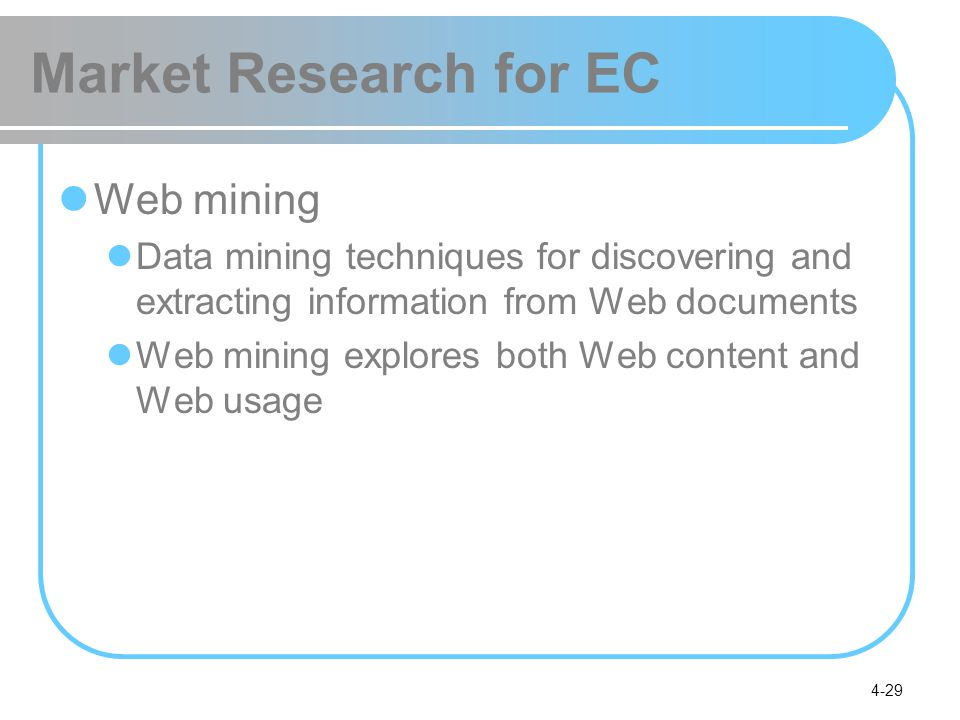Market Research for EC Web mining