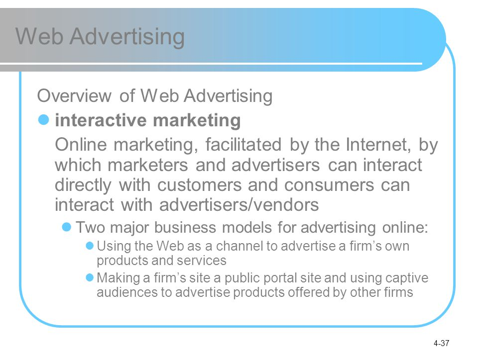 Web Advertising Overview of Web Advertising interactive marketing