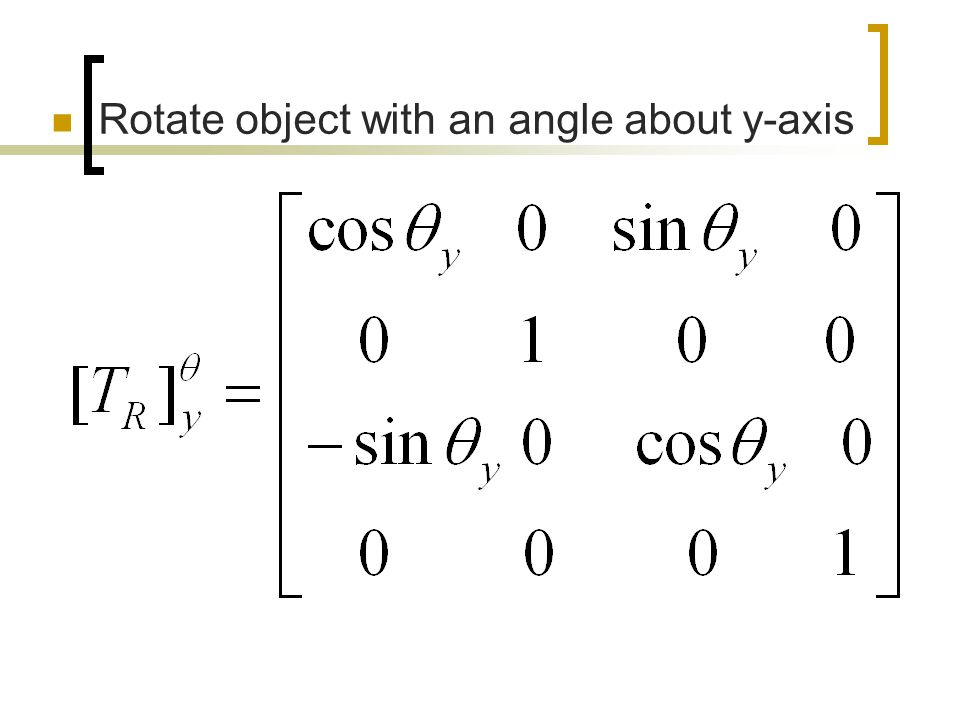 Rotate object with an angle about y-axis