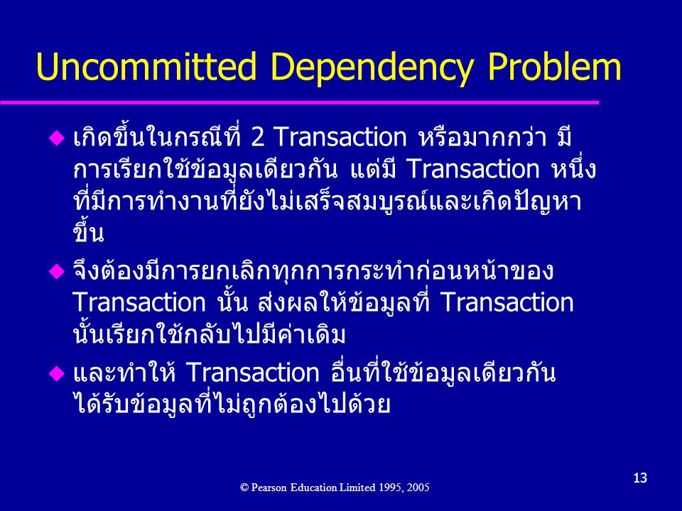 Uncommitted Dependency Problem