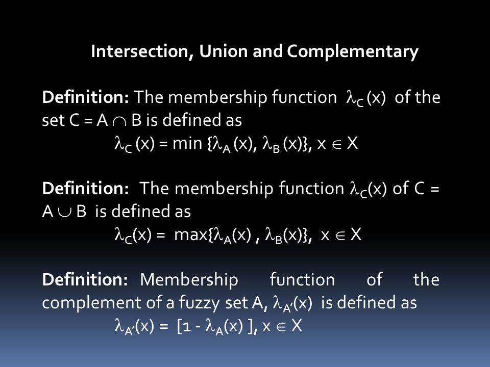 Intersection, Union and Complementary