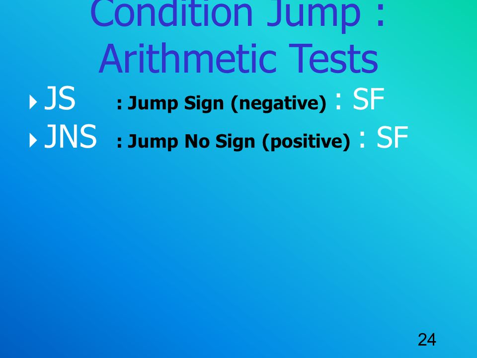 Condition Jump : Arithmetic Tests
