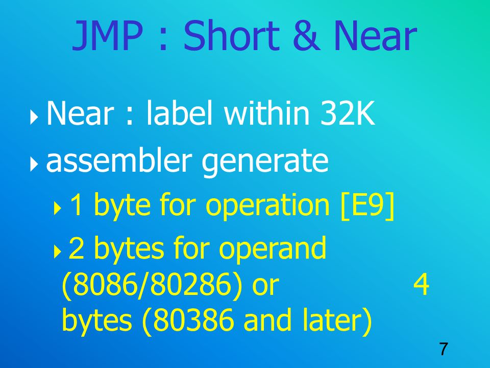 JMP : Short & Near Near : label within 32K assembler generate