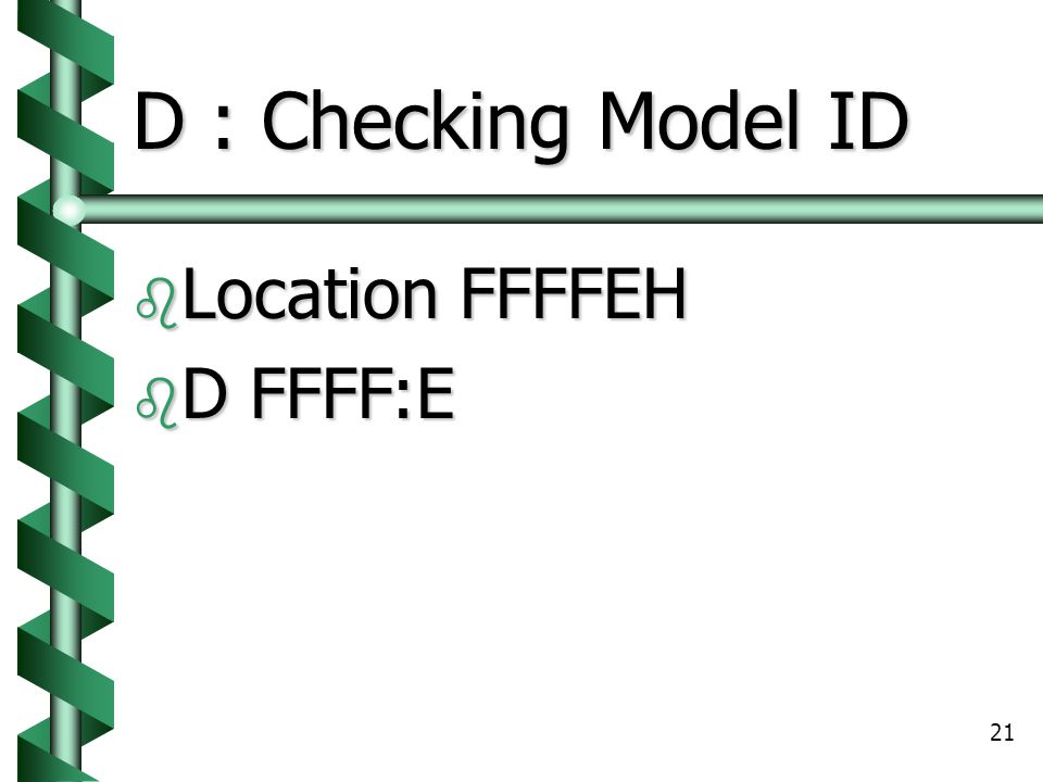 D : Checking Model ID Location FFFFEH D FFFF:E