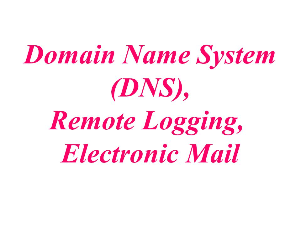 Remote Logging, Electronic Mail