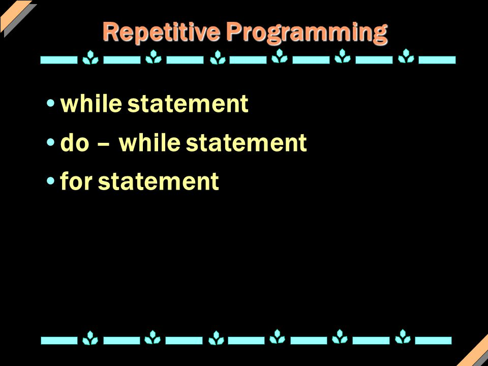 Repetitive Programming