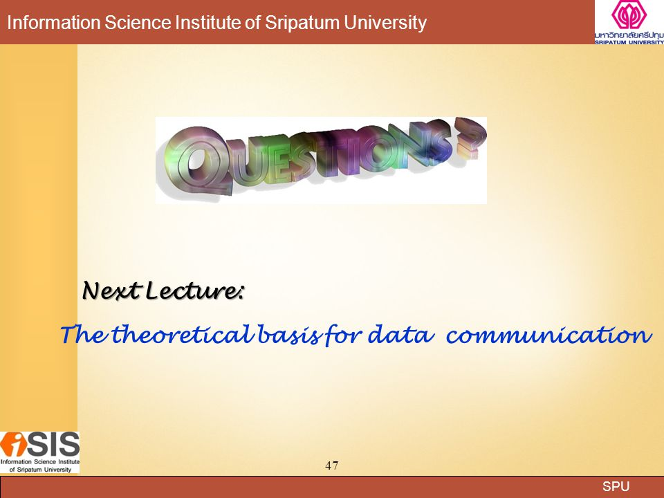 Next Lecture: The theoretical basis for data communication
