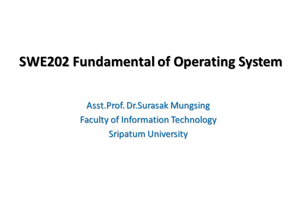 SWE202 Fundamental of Operating System