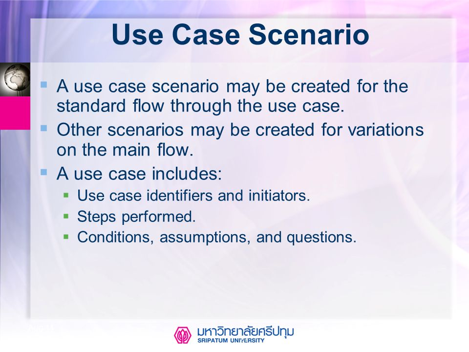 Use Case Scenario A use case scenario may be created for the standard flow through the use case.