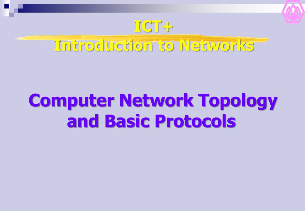 ICT+ Introduction to Networks