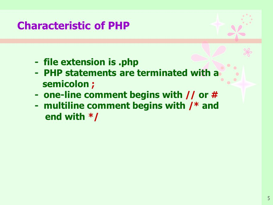 Characteristic of PHP - file extension is .php