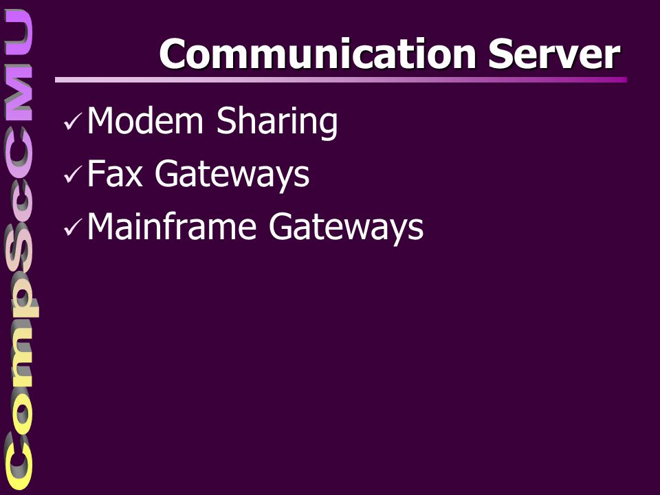 Communication Server Modem Sharing Fax Gateways Mainframe Gateways
