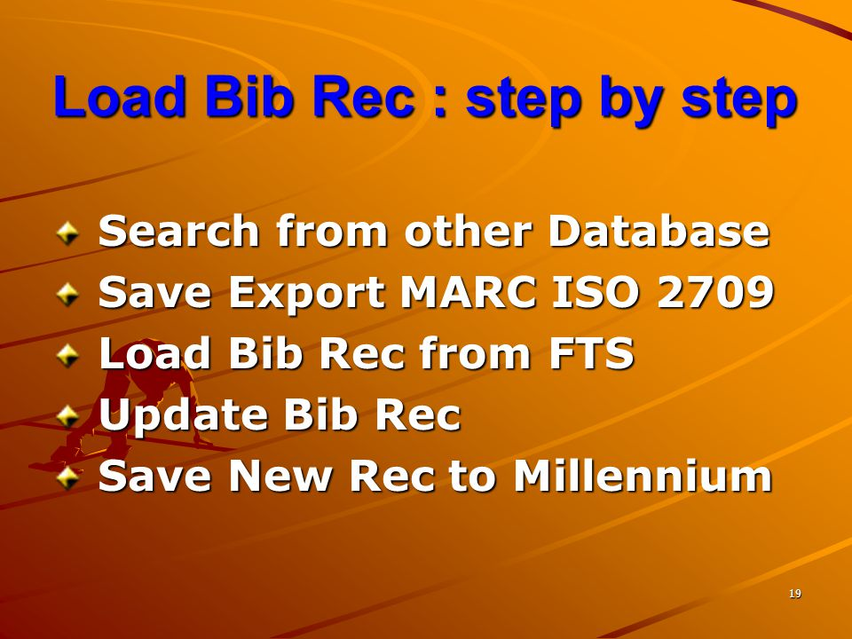 Load Bib Rec : step by step