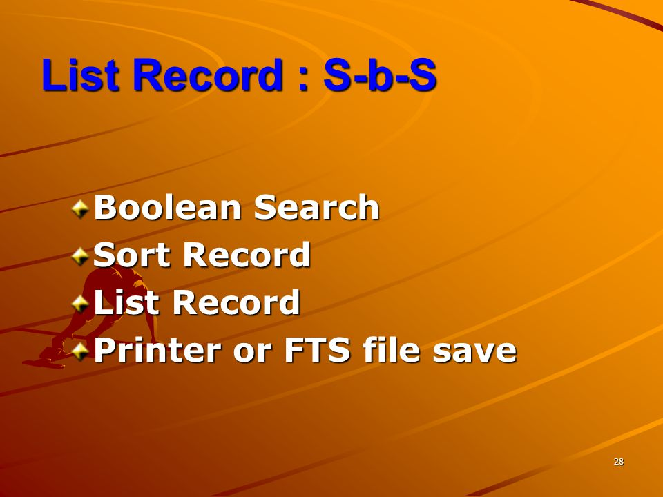 List Record : S-b-S Boolean Search Sort Record List Record