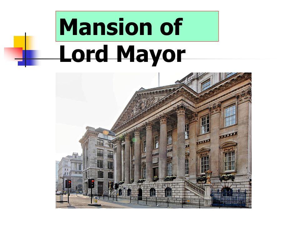 Mansion of Lord Mayor