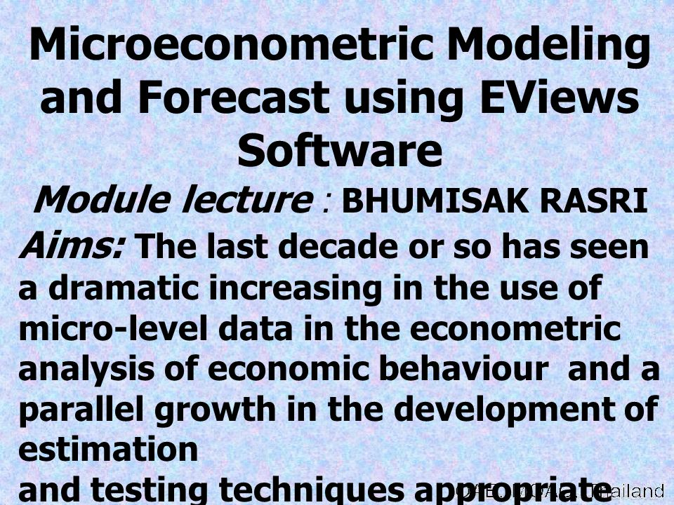 Microeconometric Modeling and Forecast using EViews Software