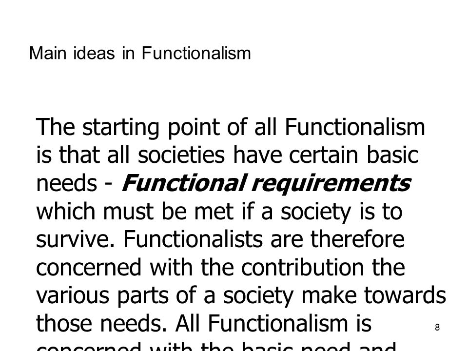 Main ideas in Functionalism