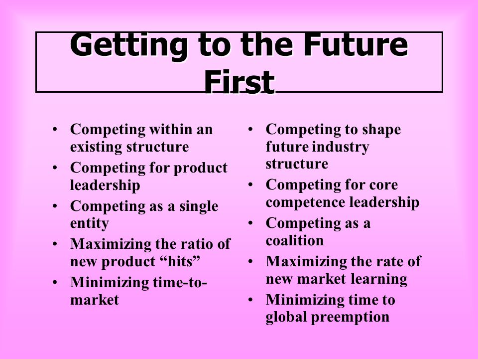 Getting to the Future First