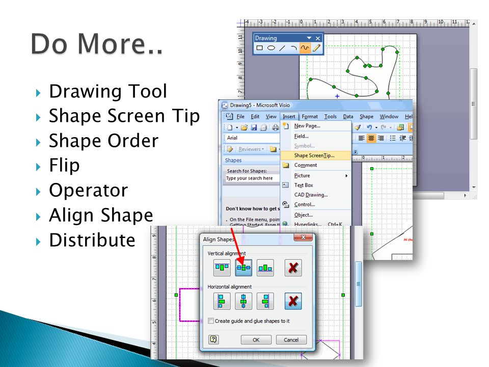 Do More.. Drawing Tool Shape Screen Tip Shape Order Flip Operator