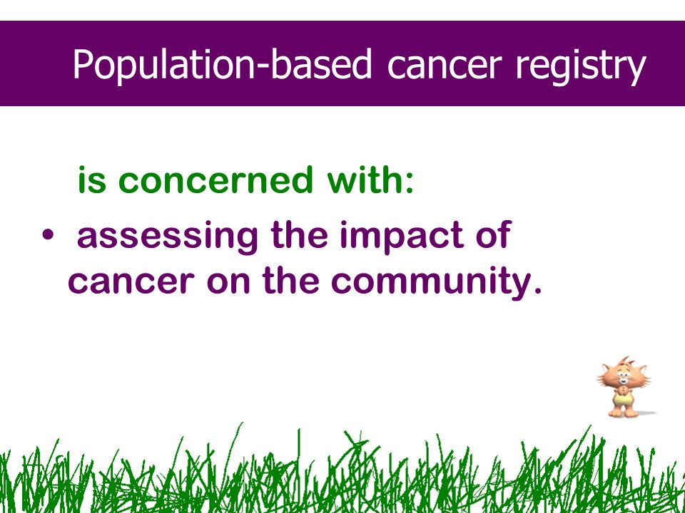Population-based cancer registry