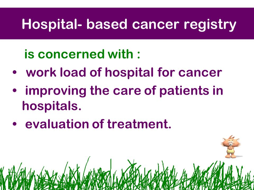 Hospital- based cancer registry
