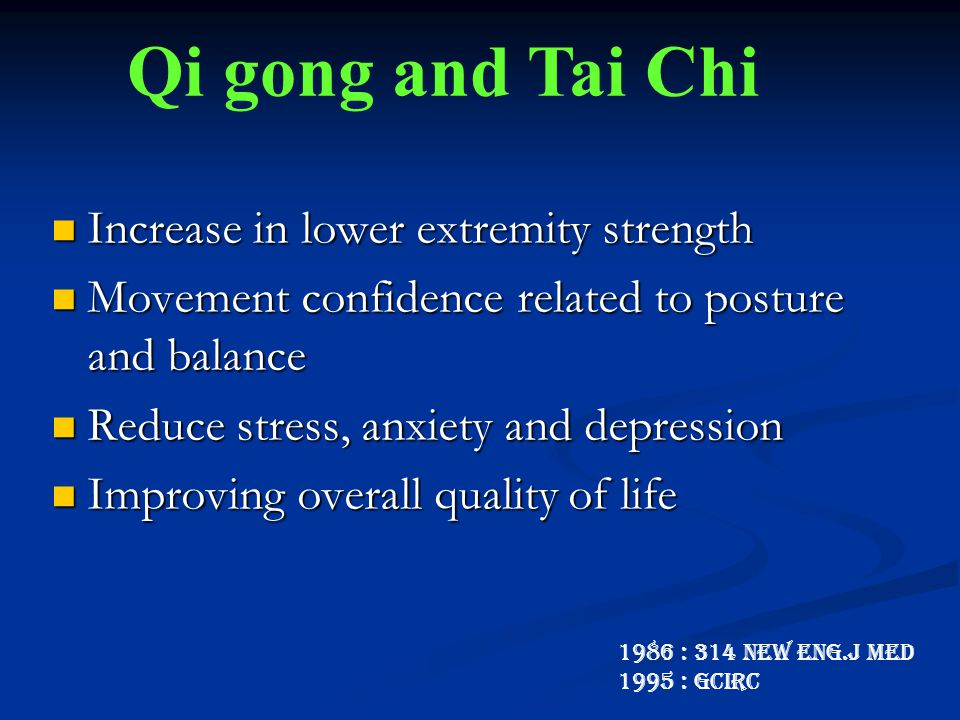 Qi gong and Tai Chi Increase in lower extremity strength