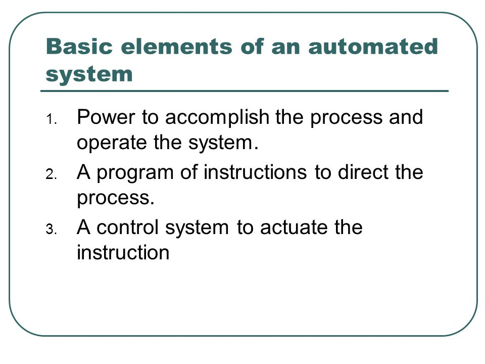 Basic elements of an automated system