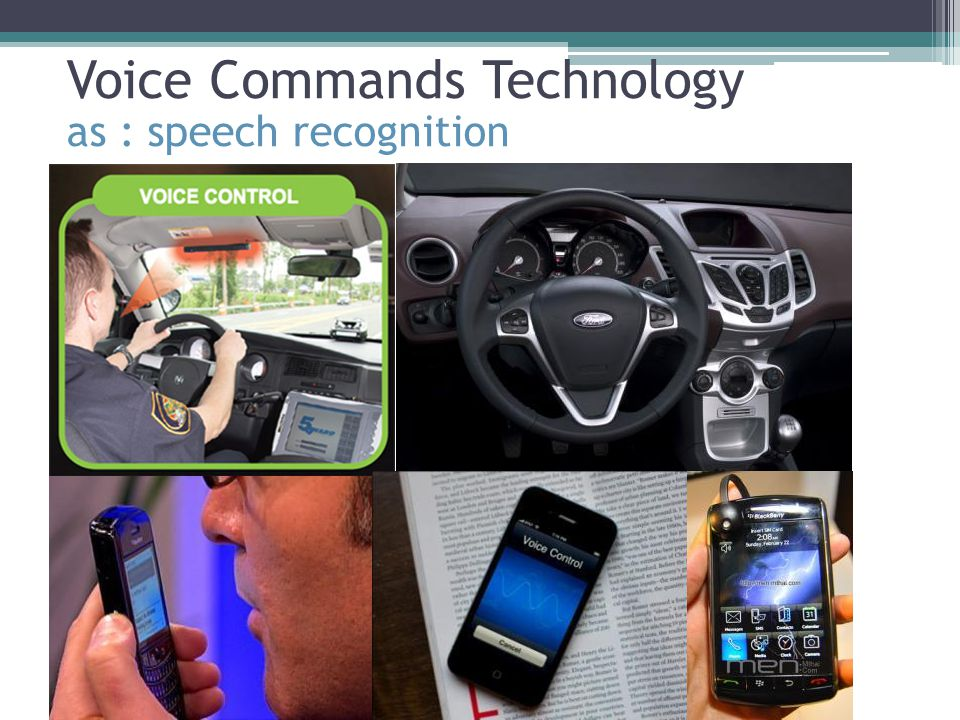 Voice Commands Technology as : speech recognition